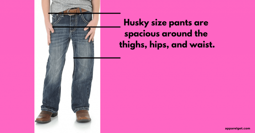 What does husky jeans size mean?
